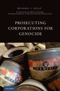 Prosecuting Corporations for Genocide
