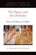 Papacy and the Orthodox