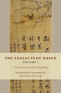 Analects of Dasan, Volume I