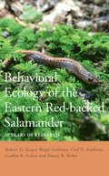 Behavioral Ecology of the Eastern Red-backed Salamander