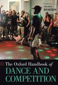 The Oxford Handbook of Dance and Competition