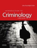 Introduction to Criminology: A Brief Edition