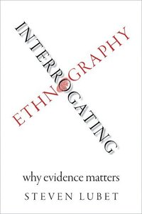 Interrogating Ethnography