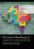 The Oxford Handbook of Adult Cognitive Disorders