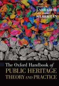 Oxford Handbook of Public Heritage Theory and Practice