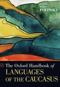 The Oxford Handbook of Languages of the Caucasus