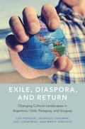 Exile, Diaspora, and Return