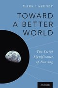 Toward a Better World