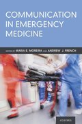 Communication in Emergency Medicine