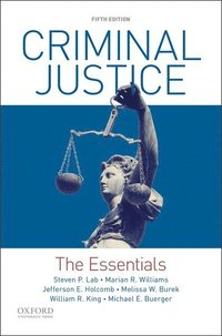 Criminal Justice: The Essentials