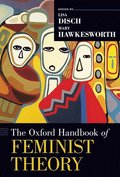 The Oxford Handbook of Feminist Theory
