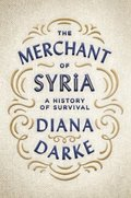 The Merchant of Syria: A History of Survival