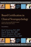 Board Certification in Clinical Neuropsychology
