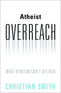 Atheist Overreach