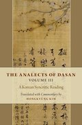 The Analects of Dasan, Volume III