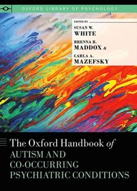 Oxford Handbook of Autism and Co-Occurring Psychiatric Conditions
