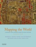 Mapping the World: A Mapping and Coloring Book of World History, Volume One: To 1500