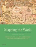 Mapping the World: A Mapping and Coloring Book of World History, Volume Two: Since 1300