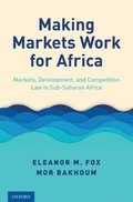Making Markets Work for Africa