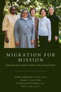 Migration for Mission