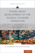 Young Adult Development at the School-to-Work Transition
