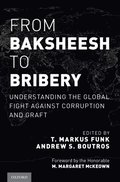 From Baksheesh to Bribery