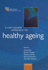 Life Course Approach to Healthy Ageing