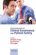 Introduction to Clinical Governance and Patient Safety