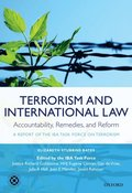 Terrorism and International Law: Accountability, Remedies, and Reform