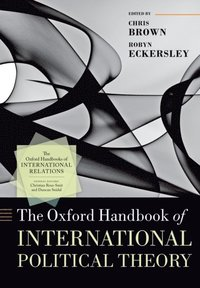 Oxford Handbook of International Political Theory
