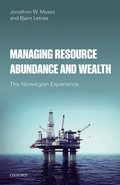 Managing Resource Abundance and Wealth