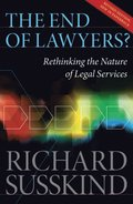 End of Lawyers?: Rethinking the nature of legal services