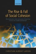 Rise and Fall of Social Cohesion