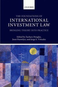 Foundations of International Investment Law
