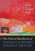 Oxford Handbook of Theology and Modern European Thought