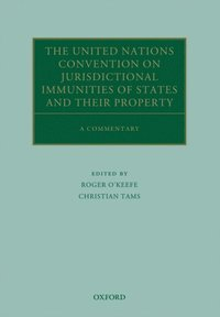 United Nations Convention on Jurisdictional Immunities of States and Their Property
