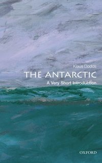 Antarctic: A Very Short Introduction