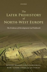 Later Prehistory of North-West Europe