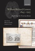 William Richard Gowers 1845-1915