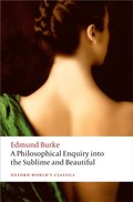 Philosophical Enquiry into the Origin of our Ideas of the Sublime and the Beautiful