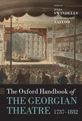 Oxford Handbook of the Georgian Theatre 1737-1832
