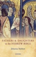 Fathers and Daughters in the Hebrew Bible