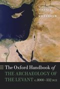 Oxford Handbook of the Archaeology of the Levant