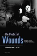 Politics of Wounds