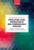 Introduction to Population-level Prevention of Non-Communicable Diseases