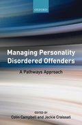Managing Personality Disordered Offenders