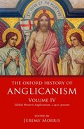 Oxford History of Anglicanism, Volume IV
