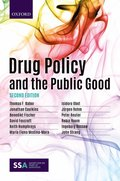 Drug Policy and the Public Good