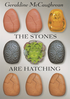 Stones Are Hatching