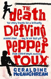 Death Defying Pepper Roux